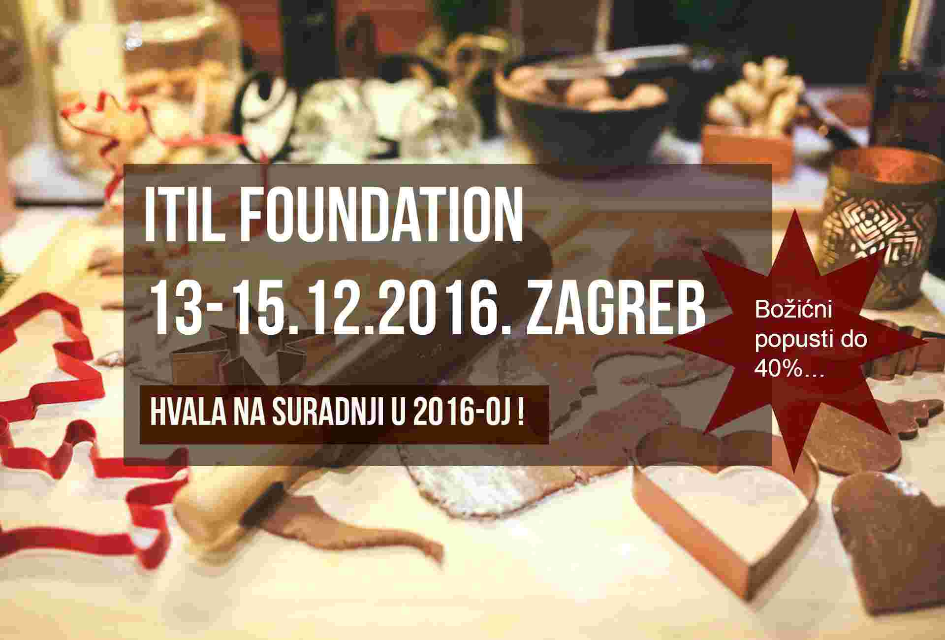 ITIL Foundation 13-15.12.2016 Zagreb