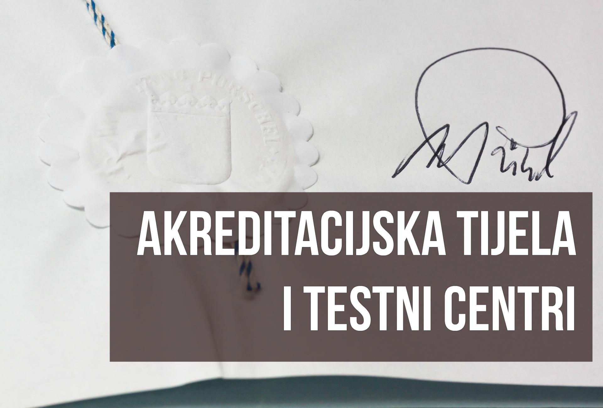 Akreditacijska tijela i testni centri