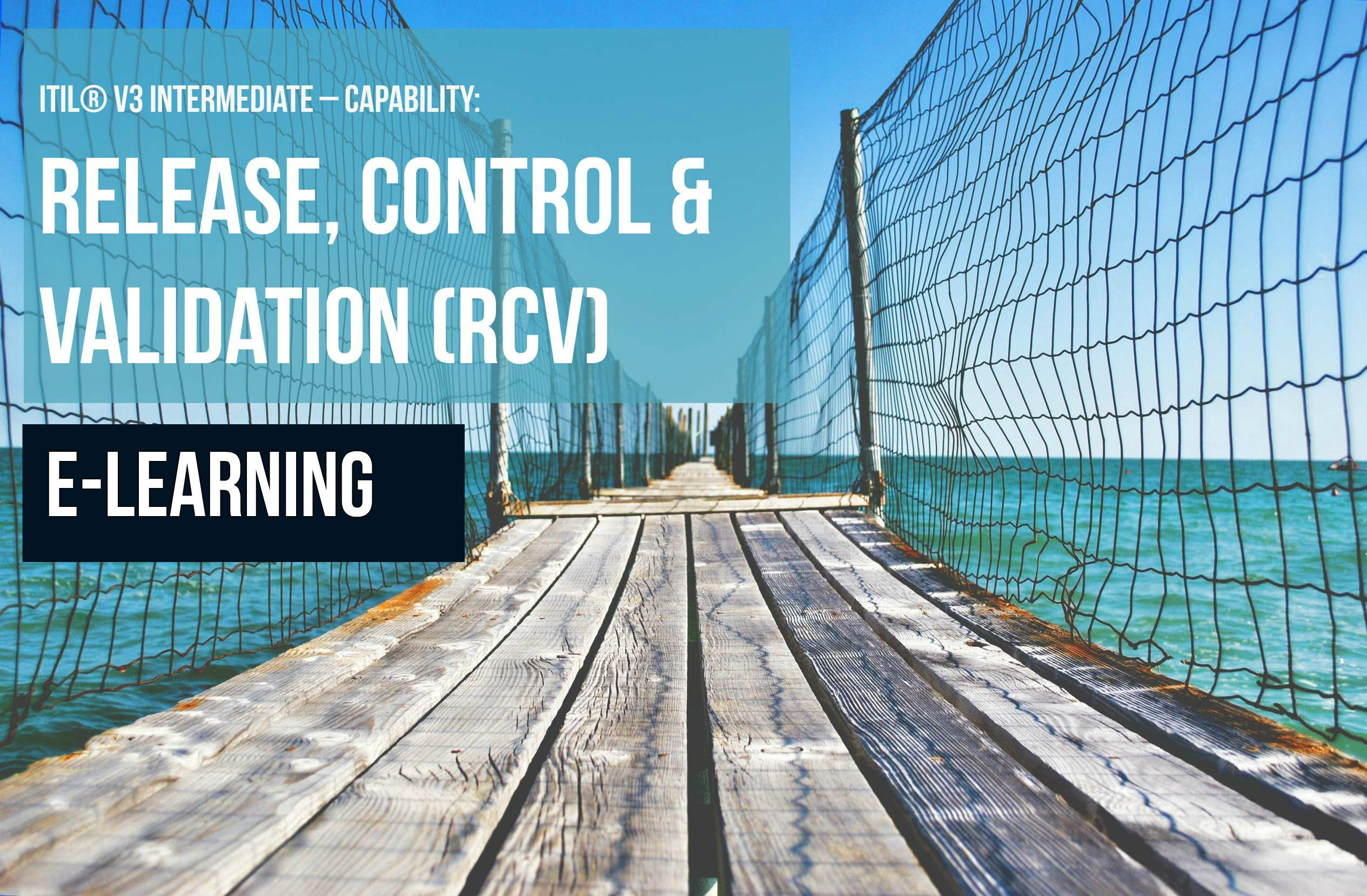 Itil Intermediate Release Control And Validation E Learning Nissen
